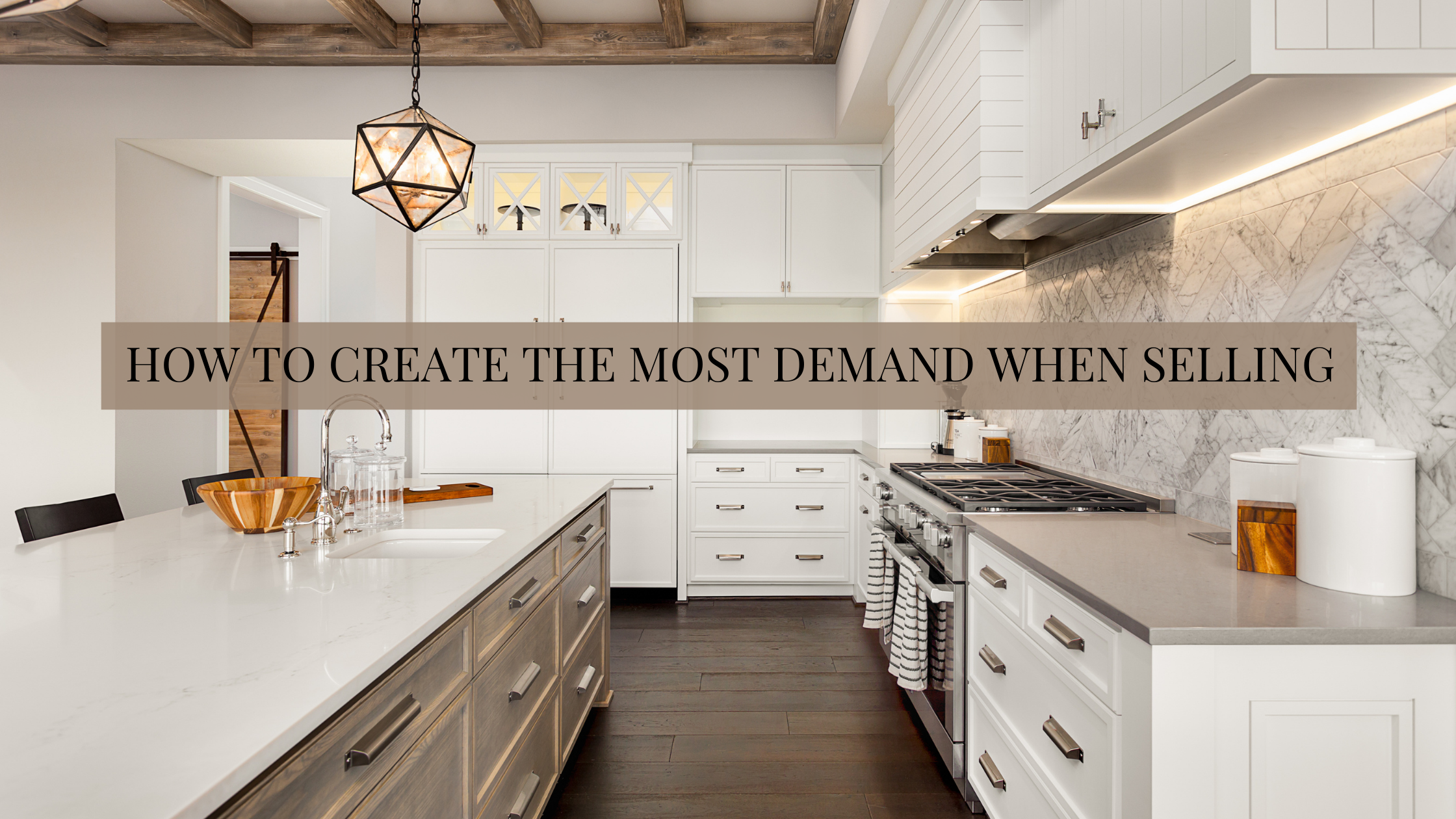 How to Create the Most Demand When Listing Your House