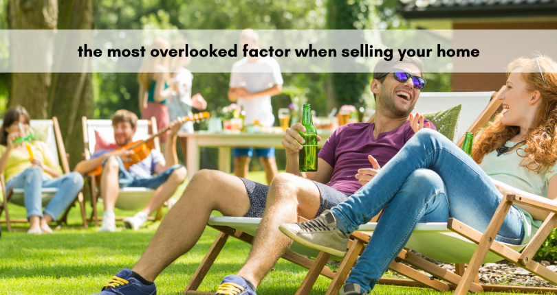The Most Overlooked Factor When Selling Your Home